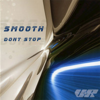 Smooth - Don't Stop