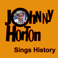 Johnny Horton - Johnny Horton Sings History