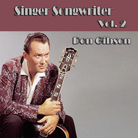 Don Gibson - Singer Songwriter Don Gibson,  Vol. 2