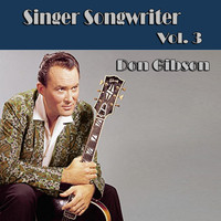 Don Gibson - Singer Songwriter Don Gibson,  Vol. 3
