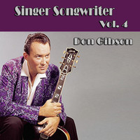 Don Gibson - Singer Songwriter Don Gibson,  Vol. 4