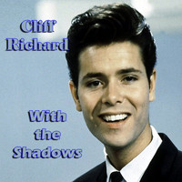 Cliff Richard - With The Shadows
