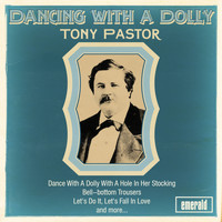 Tony Pastor - Dancing with a Dolly