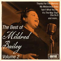Mildred Bailey - The Best of Mildred Bailey, Vol. 2