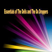The Dells - Essentials of The Dells and The Du Droppers