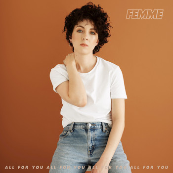 Femme - All For You