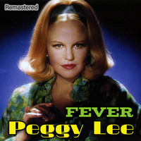 Peggy Lee - Fever (Remastered)