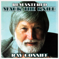 Ray Conniff - Mack the Knife (Remastered)