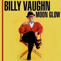 Billy Vaughn - Moonglow