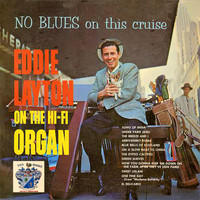 Eddie Layton - No Blues on This Cruise