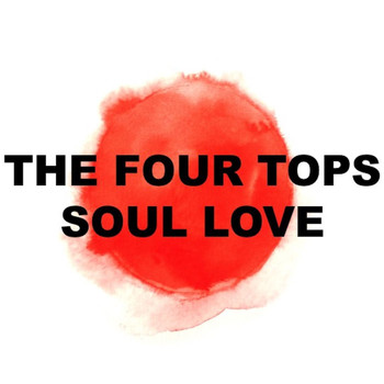 The Four Tops - Soul Love (Live)