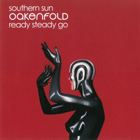 Paul Oakenfold - Southern Sun / Ready Steady Go