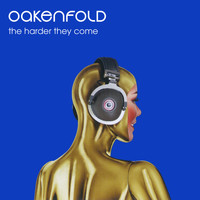 Paul Oakenfold - The Harder They Come