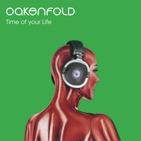 Paul Oakenfold - Time of Your Life
