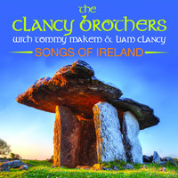 The Clancy Brothers & Tommy Makem - Songs Of Ireland