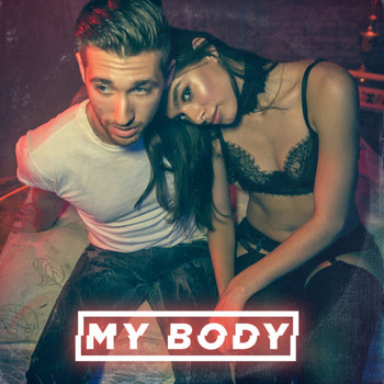 Justin Jesso - My Body (Explicit)