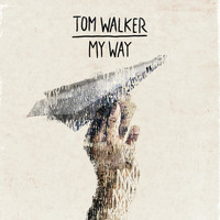 Tom Walker - My Way