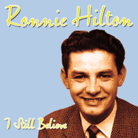 Ronnie Hilton - I Still Believe