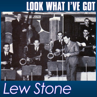Lew Stone - Look What I've Got