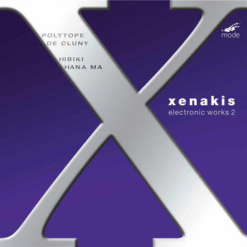 Iannis Xenakis - Xenakis: Electronic Works, Vol. 2