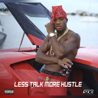 Red Cafe - Less Talk More Hustle