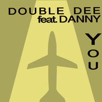 Double Dee - You
