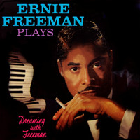 Ernie Freeman - Dreaming With Freeman