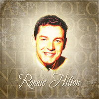 Ronnie Hilton - Anthology: Ronnie Hilton