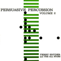 Terry Snyder - Persuasive Percussion, Vol. 2