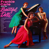 Frankie Carle - Frankie Carle And His Beautiful Dolls