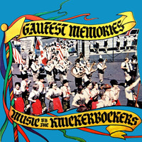 The Knickerbockers - Gaufest Memories