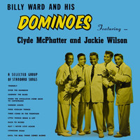 Billy Ward & His Dominoes - Billy Ward & His Dominoes