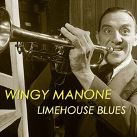 Wingy Manone - Limehouse Blues