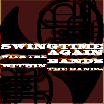 Various Artists - Swingtime Again With The Bands Within The Bands