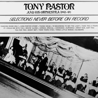 Tony Pastor - Dancing Room Only