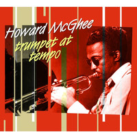 Howard McGhee - Trumpet At Tempo