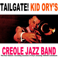 Kid Ory's Creole Jazz Band - Tailgate!