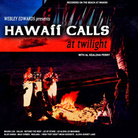 Webley Edwards - Hawaii Calls At Twilight
