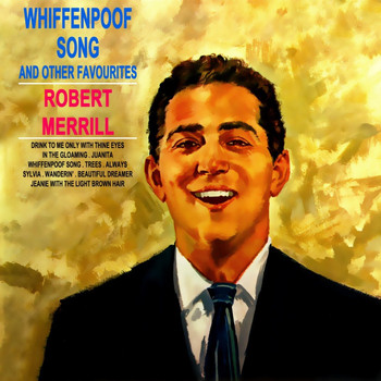 Robert Merrill - Whiffenpoof Song