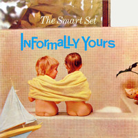 The Smart Set - Informally Yours