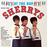 The Sherrys - At the Hop with the Sherry's