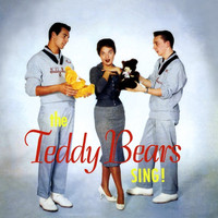 Phil Spector & The Teddy Bears - The Teddy Bears Sing