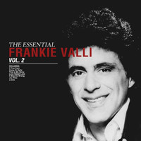 Frankie Valli - The Essential Frankie Valli Vol 2
