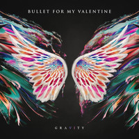 Bullet For My Valentine - Gravity (Explicit)