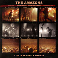 The Amazons - Come The Fire, Come The Evening (Live)