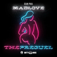 Sean Paul - Mad Love The Prequel (Explicit)