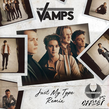 The Vamps - Just My Type (Danny Dove & Offset Remix)