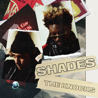 The Knocks - Shades