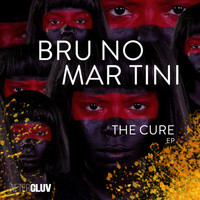 Bruno Martini - The Cure - EP (Extended)