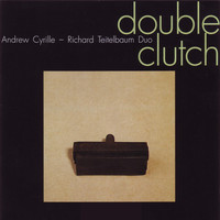 Andrew Cyrille & Richard Teitelbaum - Double Clutch